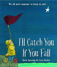 Ill Catch You If You Fall | Layn Marlow - Childrens book