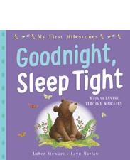 My First Milestones: Goodnight, Sleep Tight
